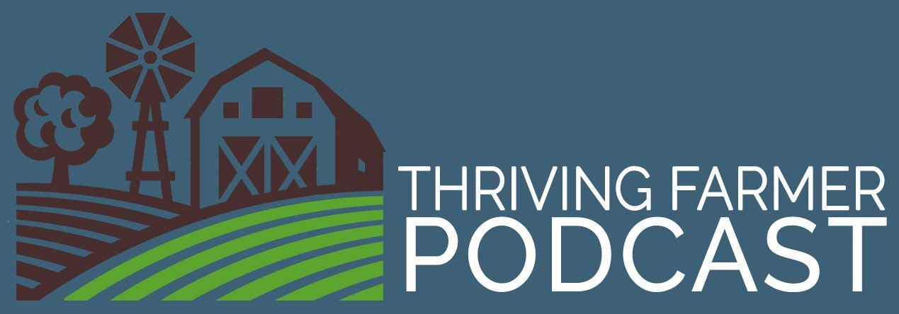 Thriving Farmer Podcast